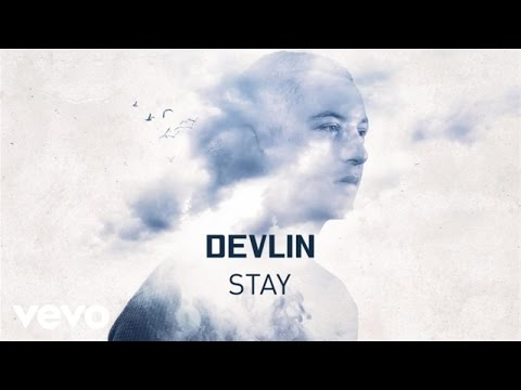 Devlin - Stay (Official Audio)