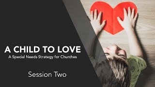A Child to Love - Session 2
