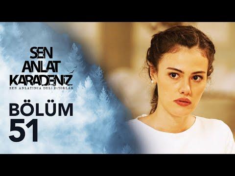 Sen Anlat Karadeniz 51. Bölüm