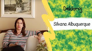 BK Deklaroj – Silvana Albuquerque