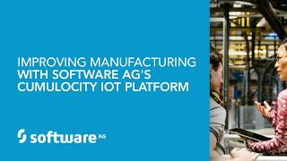 Die Verbesserung der Fertigung mit der Software AG Cumulocity IoT Plattform