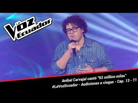 """Anibal Carvajal cantó """"93 million miles"""" - La Voz Ecuador - Audiciones a ciegas - Cap. 13 - T1"""