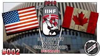 EISHOCKEY WELTMEISTERSCHAFT 2018 [Deutsch/German] #002 - USA - Kanada ★ IIHF 2018