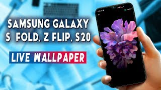 Download Samsung Galaxy S20 Ultra Z Flip Galaxy Fold Live Wallpapers Youtube