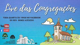 ???? Live Culto Doutrinário das Congregações 25/08/2020