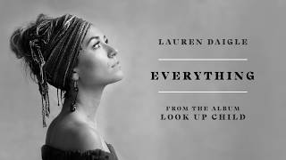 Lauren Daigle - Everything (audio video)