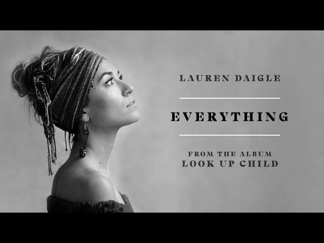 Lauren Daigle - Everything (Audio)