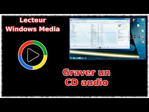 Tuto Lecteur Windows Media - Graver un CD audio