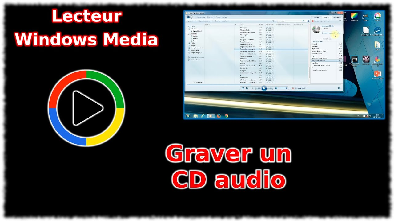 tuto lecteur windows media graver un cd audio youtube. Black Bedroom Furniture Sets. Home Design Ideas