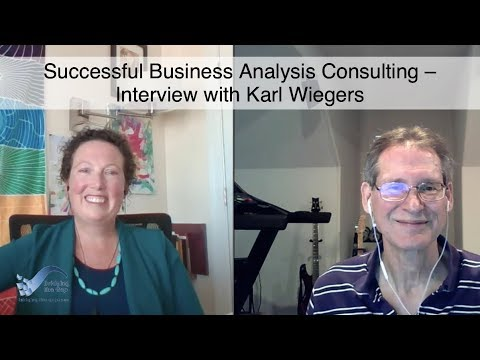 Successful Business Analysis Consulting – Interview With Karl Wiegers