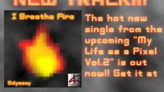 Odyssey - I Breathe Fire