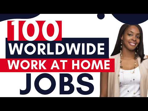 Worldwide Work at Home Jobs ( Free List of 100 Remote Companies)