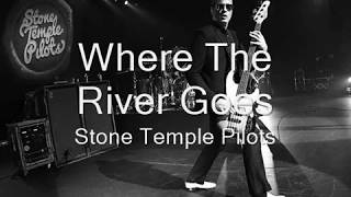 Stone Temple Pilots - Where The River Goes (Bass Guitar Boosted)