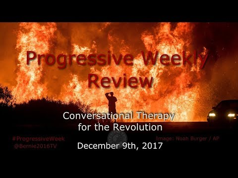 Progressive Weekly Review - December 9th, 2017
