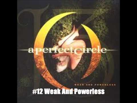 My Top 20 A Perfect Circle Songs