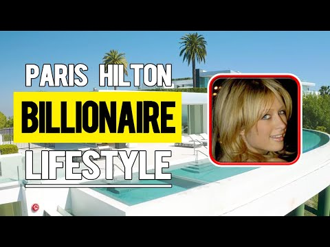 Billionaire Socialite Paris Hilton And 10 Expensive Things She's Owned