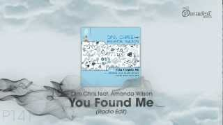 Dim Chris feat. Amanda Wilson - You Found Me (Radio Edit)