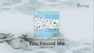 Dim Chris feat. Amanda Wilson - You Found Me (Radio Edit)