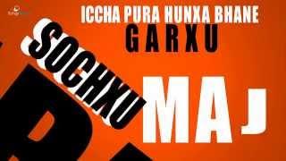 Ma J Sochxu - Saurav Kharel   New Nepali Rap Song 2015   Nepali Song Lyrics Video