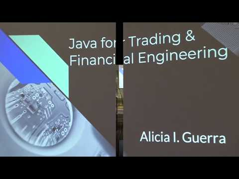 Java for Trading/Financial Engineering by Alicia Guerra