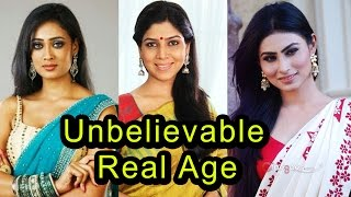 Top 13 TV Actresses And Their Real Age 2017