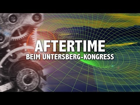 Aftertime beim Untersberg Kongress 2019
