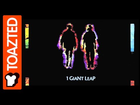 1 Giant Leap | We wanted to Take the Music with us  | Toazted (1/2)