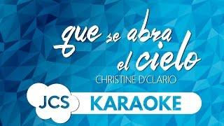 Que se abra el Cielo - Christine D'Clario (Karaoke)