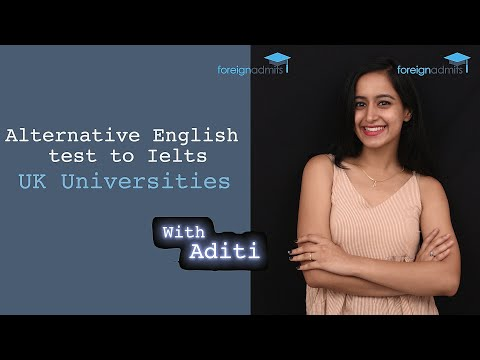 Alternative English Test to IELTS || UK Universities || COVID-19 [ForeignAdmits]