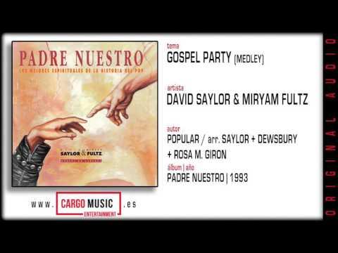 Gospel Party - Padre Nuestro - David Saylor & Miryam Fultz [official audio]