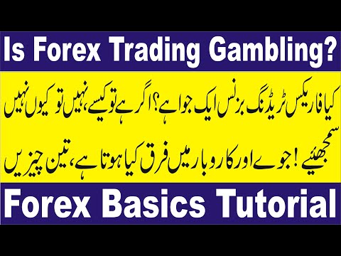 Is Forex trading Gambling? Tani special tutorial in Urdu and Hindi for beginners