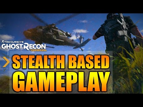 Ghost Recon Wildlands - In Depth: STEALTH BASED GAMEPLAY