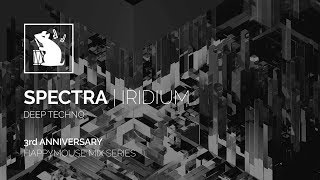 Spectra | Iridium - Deep Techno