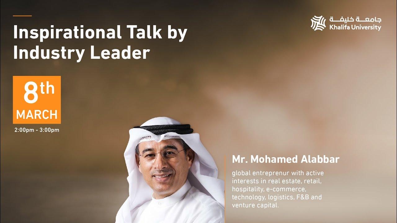 Inspirational Talk By Industry Leader Mr. Mohamed Alabbar