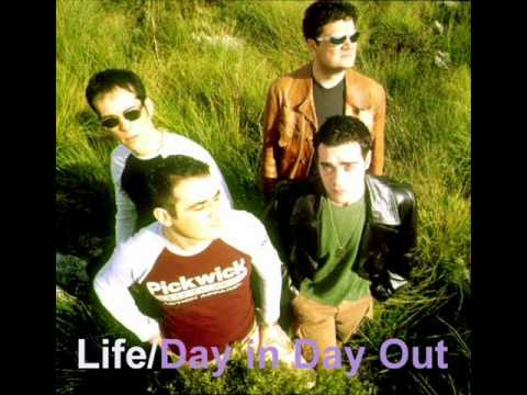 Life - Day in day out