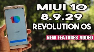 MIUI 10 8.9.29 REVOLUTION OS For Xiaomi Phones   New FEATURES ADDED