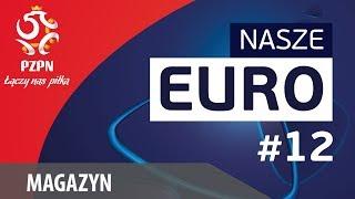 Nasze EURO #12 – Nieoczywiste gwiazdy, Polska U21 i promocja turnieju
