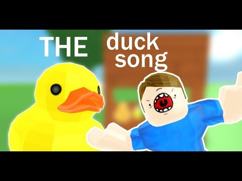 The Duck Song Roblox Version Youtube