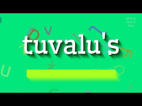 "How to say ""tuvalu's""! (High Quality Voices)"