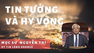TIN TƯỞNG & HY VỌNG - Phát Thanh Tin Lành