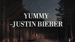 Yummy Justin Bieber  Lirik Lagu