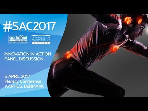 #SAC2017: Plenary Conference - Innovation in the Business of Sport