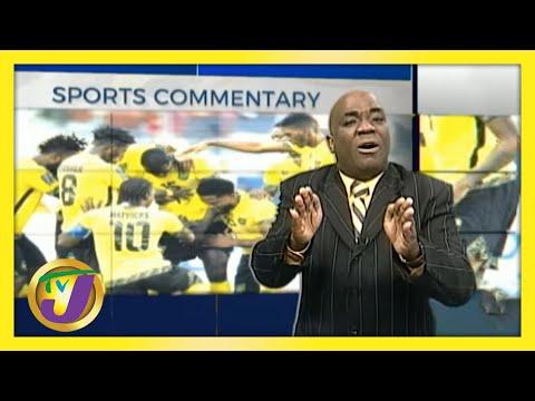 TVJ Sports Commentary | Reggae Boyz & New England Born Players