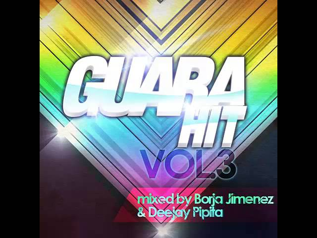 20  Dj Pipita & Borja Jimenez   Guara Hit Sesion Vol 3