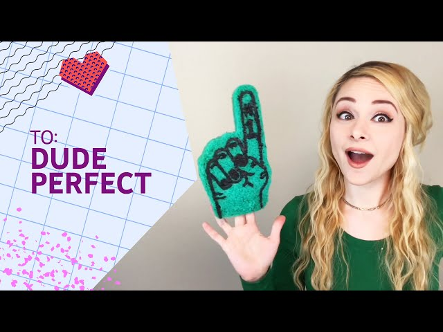 #LoveNotes: To Dude Perfect
