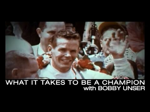 What it Takes to Be a Champion - with Bobby Unser