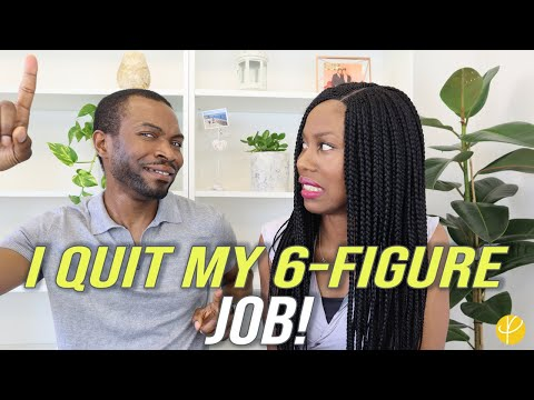 WHY I QUIT MY HIGH PAYING 6-FIGURE JOB TO LIVE MY DREAMS!
