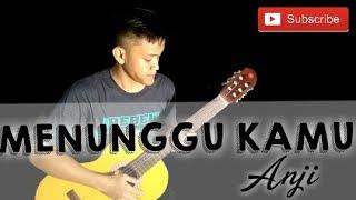 MENUNGGU KAMU_Anji (Cover) Gitar Clasic Bowo Fingerstyle