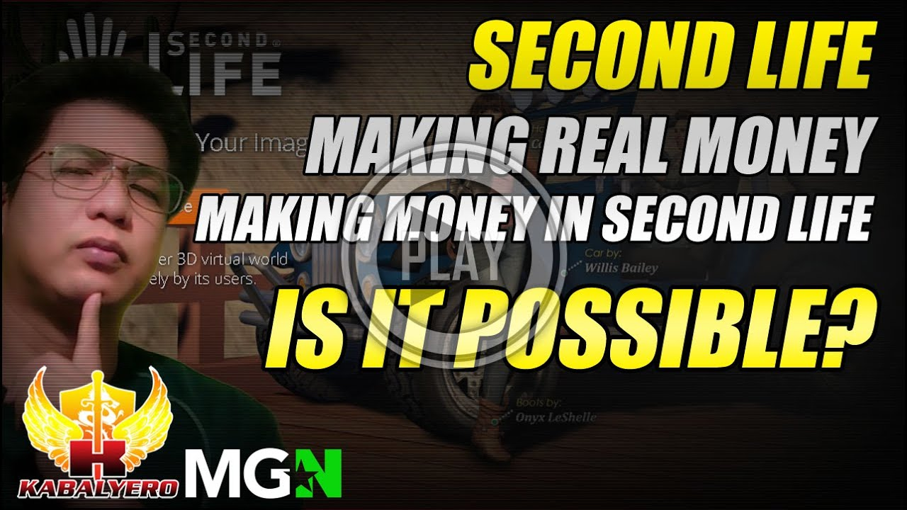 Second Life Making Real Money ★ Making Money In Second Life ★ Is It Even Possible?