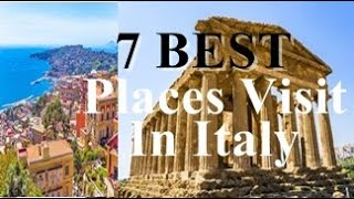 7 Best eye catching places visit in Italy